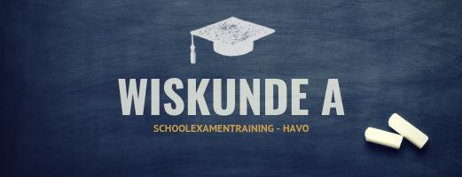 Schoolexamentraining Wiskunde A – HAVO